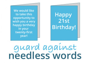 Guard against needless words